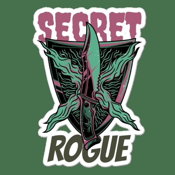 """Secret Rogue Sticker 5.5""""x5.5"""""""